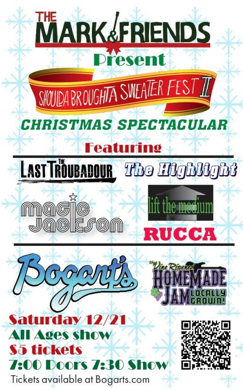 The Mark and Friends Present: Shoulda Brought A Sweater Fest II - A Chr