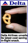 Delta Airlines introduces new half pretzel in-flight snack.